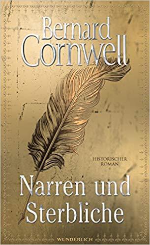 """Buchcover: """"Narren und Sterbliche"""" von Bernard Cornwell"""