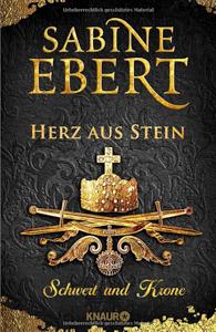 """Buchtitel """"Schwert und Krone"""" von Sabine Ebert / © Knaur Verlag"""