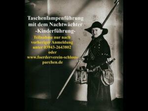 """Schloss Parchen - Eventbild """"Nachwächter-Führung"""""""