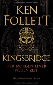 Cover Kingsbridge (gross) - Ken Follet © Lübbe Verlag