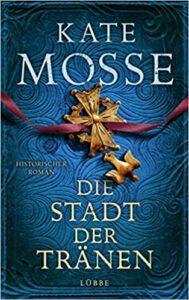 Buchtitel-Die-Stadt-der-Traenen-von-Kate-Mosse-©-Verlag-Bastei-Luebbe.jpg